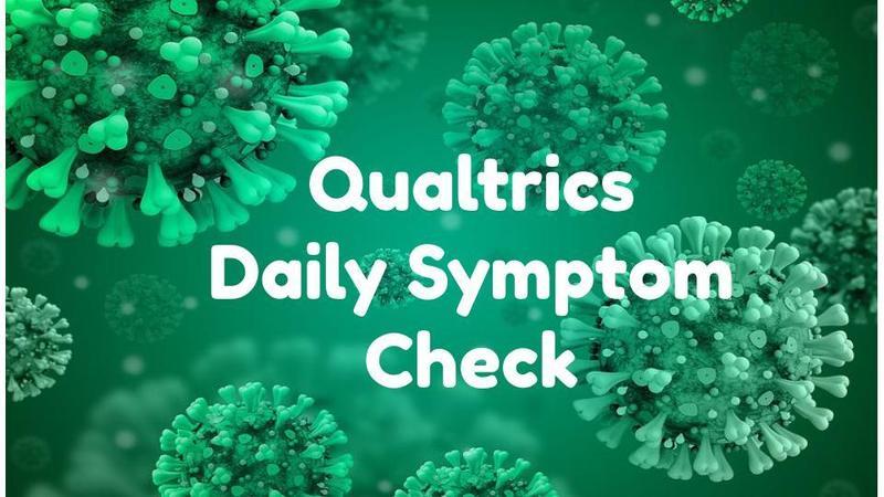 Qualtrics Daily Symptom Check/ Encuesta Diaria de Sintomas Featured Photo