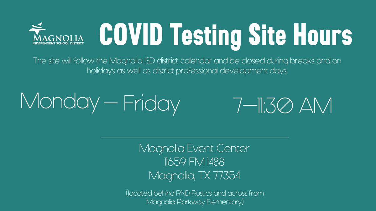 Magnolia ISD COVID Testing Site Hours