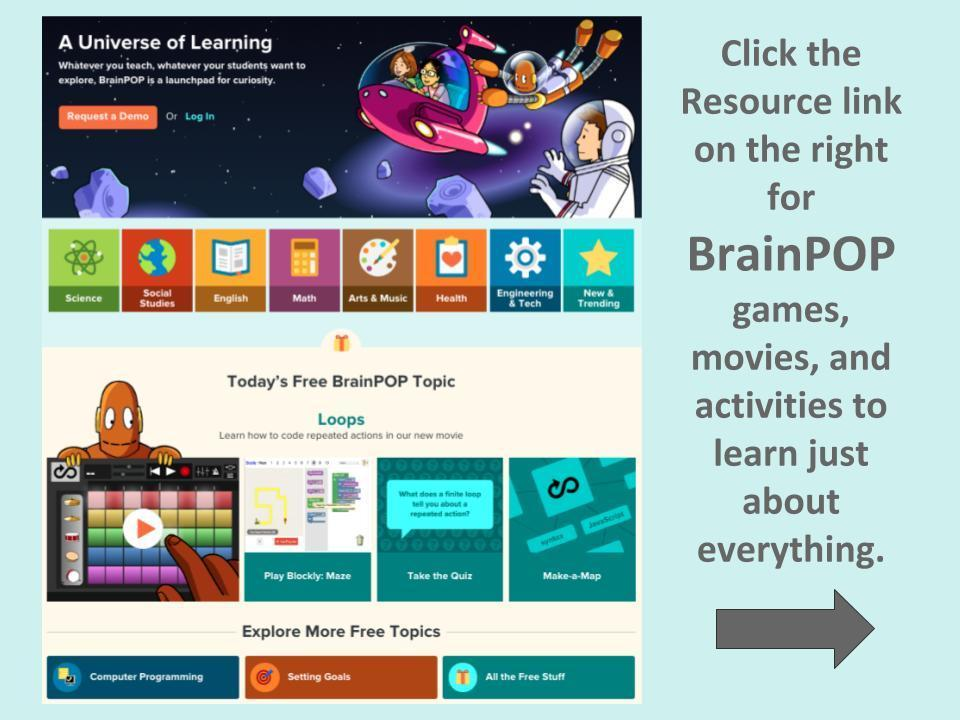 Learn almost any subject with BrainPOP.