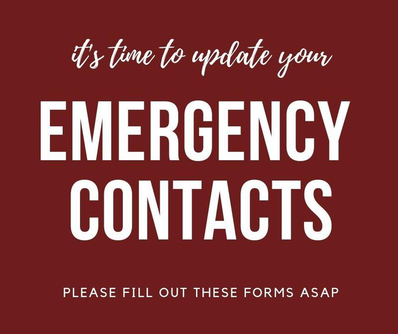 It's time to update your emergency contacts. Please fill out these forms asap.