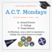 A.C.T. Mondays flyer image