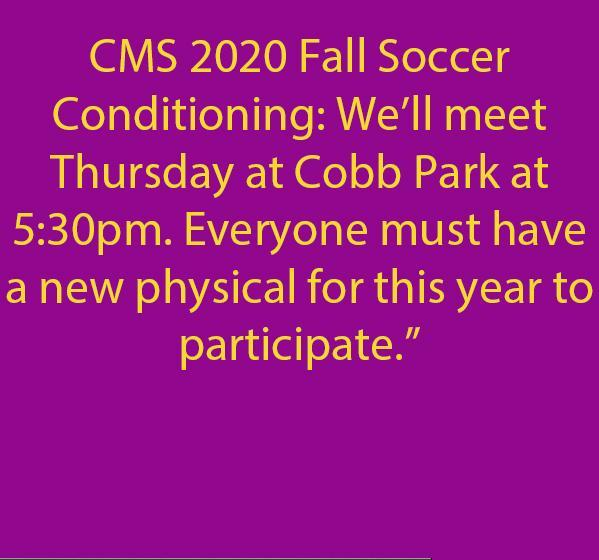 We'll meet Thursday, July 9th, 2020 at Cobb Park at 5:30. Everyone must have a new physical for this year to participate.""