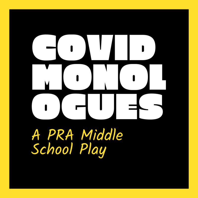 The Covid-19 Monologues, a MS Theater