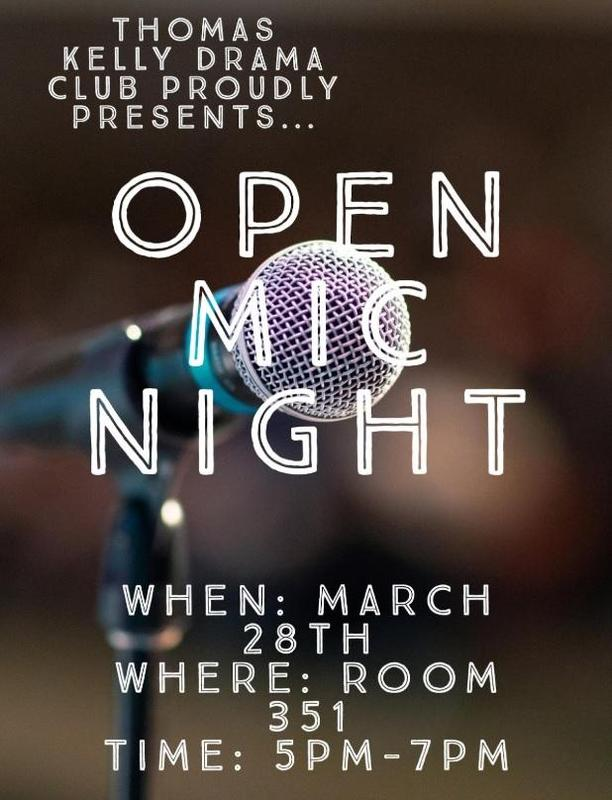Kelly HS Drama Club Proudly Present: Open Mic Night Featured Photo