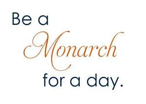 be a monarch
