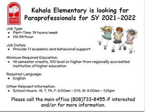 Kahala Elementary is looking for Paraprofessionals for SY 2021-2022