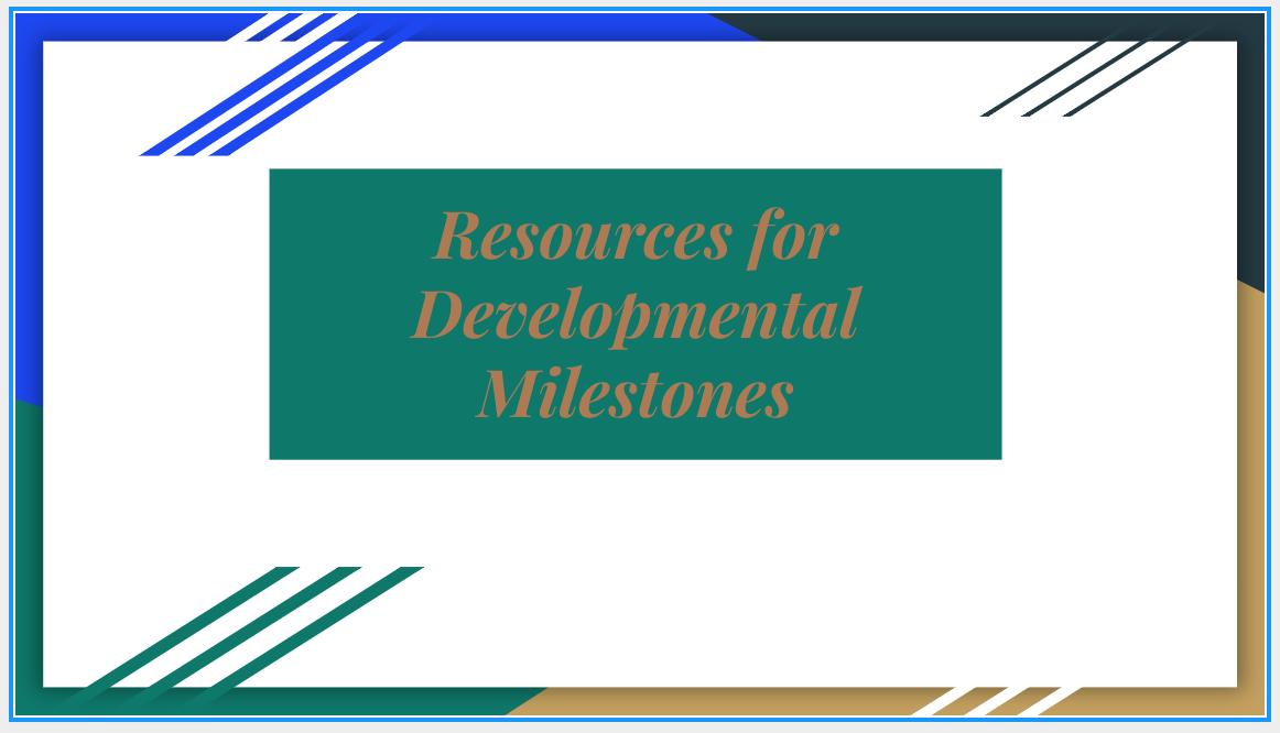 Resources for Developmental Milestones
