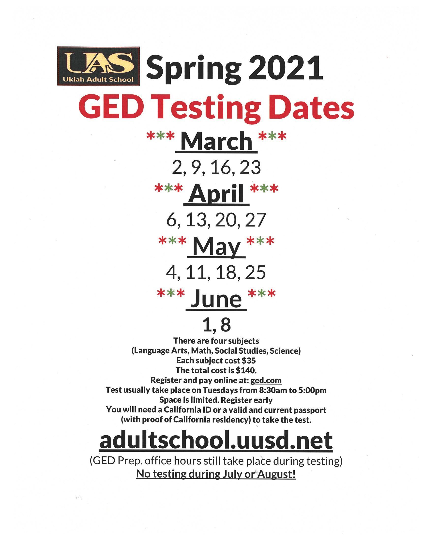 Spring 2021 GED test Dates Poster, March 2, 9, 16, 23, April 6,13, 20, 27, May 4, 11, 18, 25 June 1,8 no testing in July or August,