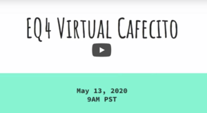 EQ4 Virtual Cafecito