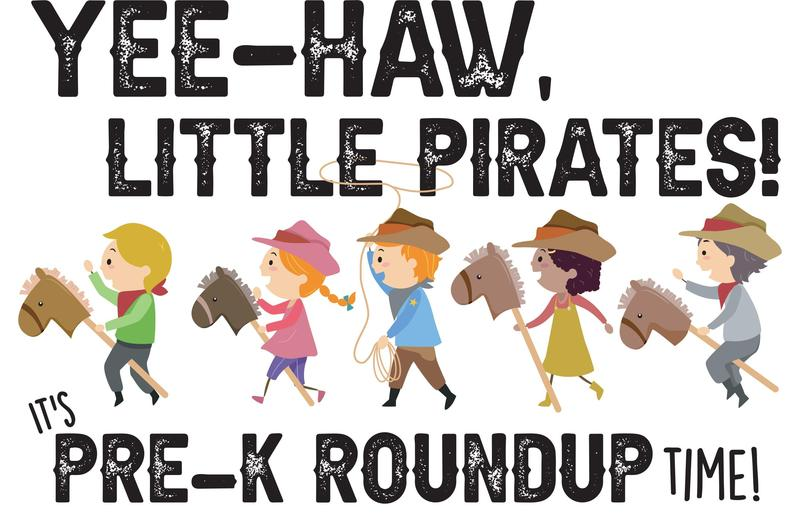 YEE-HAW, little Pirates! Pre-k Roundup is RESCHEDULED Thumbnail Image