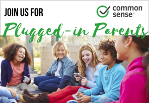 Common Sense Plugged-In Parents Event picture with students talking
