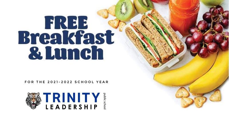 Trinity Leadership Announces FREE Breakfast & Lunch For Students Featured Photo
