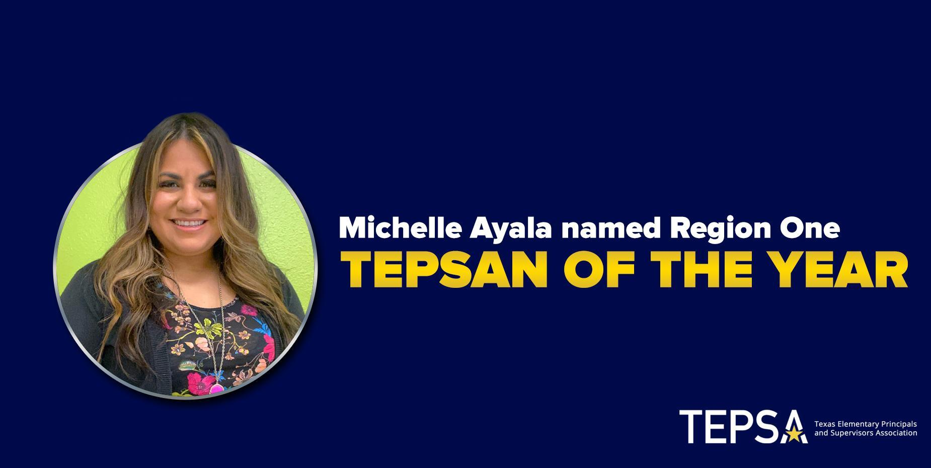 Michelle Ayala named Region One TEPSAN of the Year