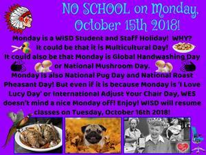 No School on Monday, October 15th 2018
