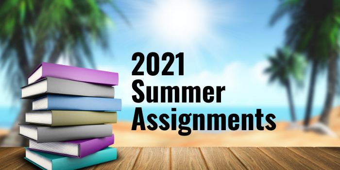 Summer Assignments for 2021-2022 School Year Featured Photo