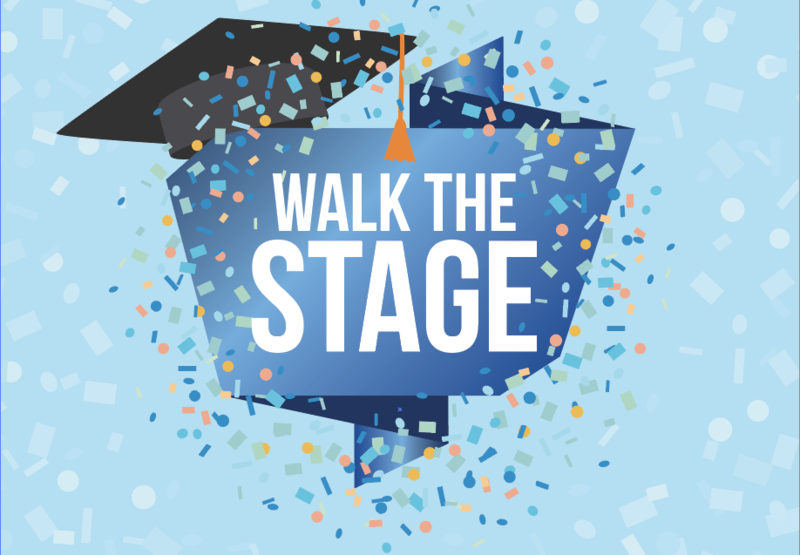 Walk the Stage graphic