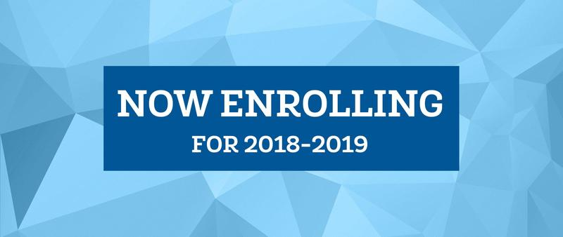 Now Enrolling for 2018-19