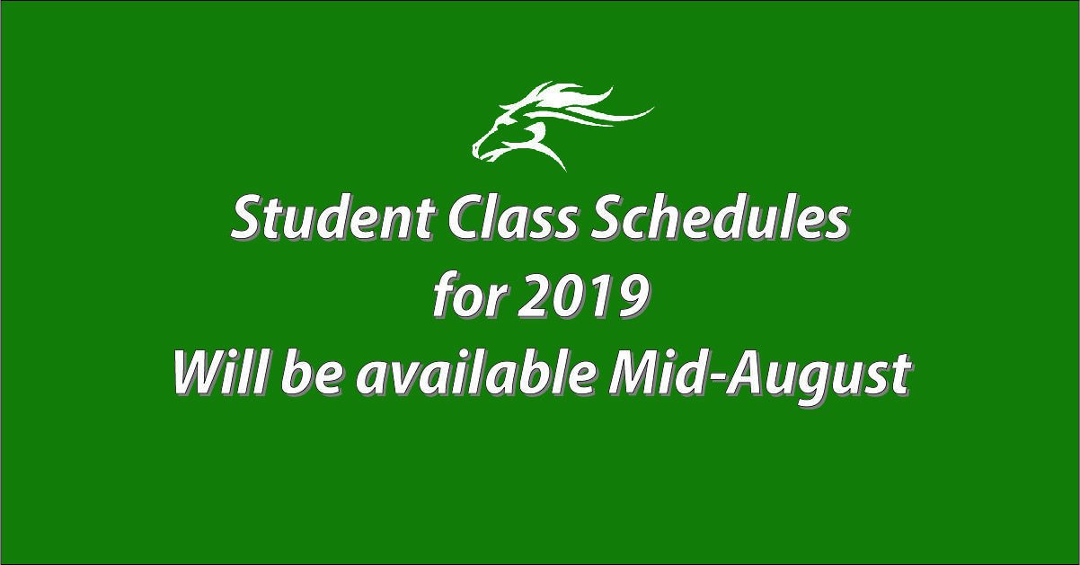 Student Class Schedules for 2019-2020 will be avilable in Mid-August