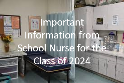 Important Information from School Nurse for Class of 2024 Thumbnail Image