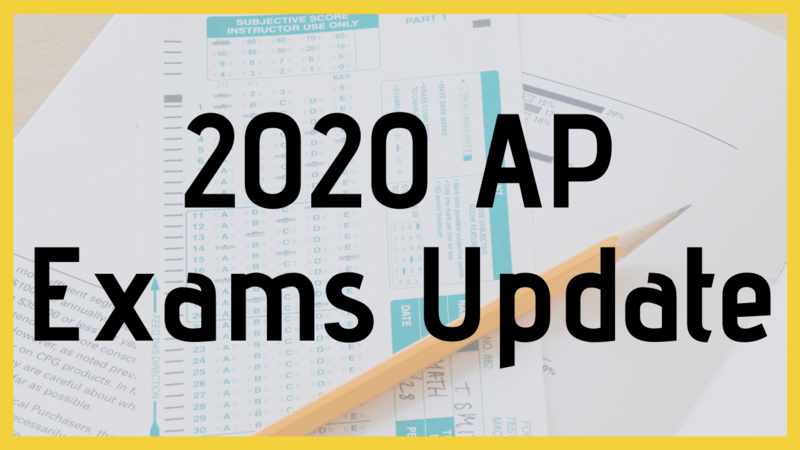2020 AP Exams Update