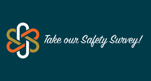 Take our Safety Survey!