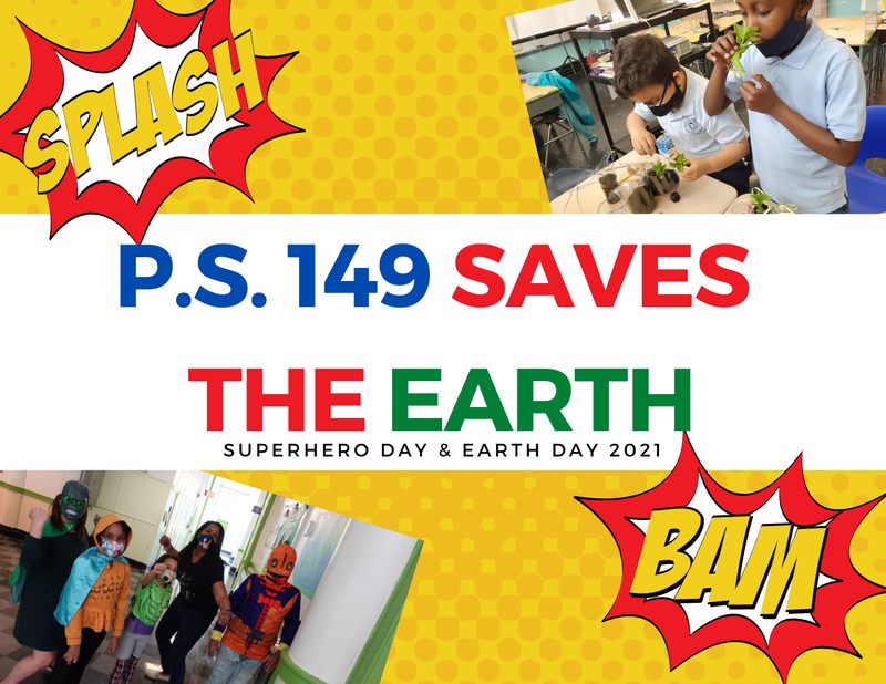P.S. 149 Saves the Earth!