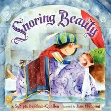 Snoring Beauty by Sudipta Bardhan-Quallen