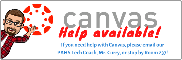 Canvas help available contact Mr. Curry