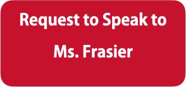 Speak to Ms. Frasier