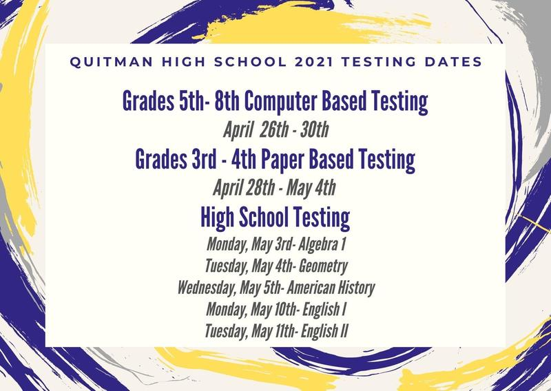 Quitman High School 2021 Testing Dates Thumbnail Image