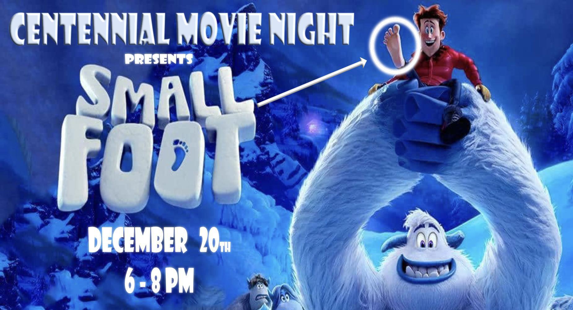 Movie Night - Small Foot - Dec. 20 / 6pm