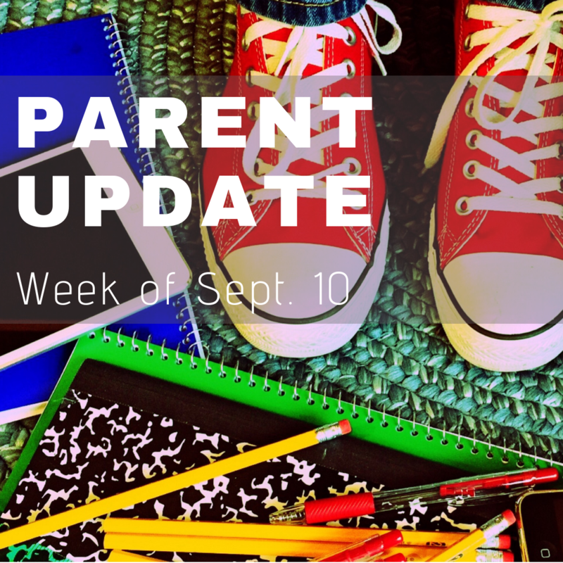 Parent Update #6 Week of September 10