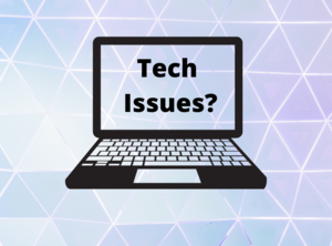 Tech issues? Contact us!