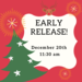 Early Release - Dec. 20th, 11:30 am