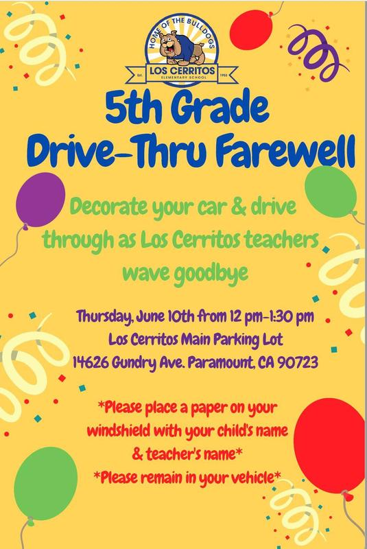 5th Grade Farewell Drive-Thru/Despedida de 5to Grado Drive-Thru 6/10/21 12-1:30 p.m. Featured Photo