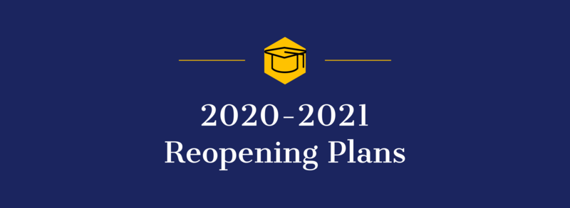 2020-2021 Reopening Plans