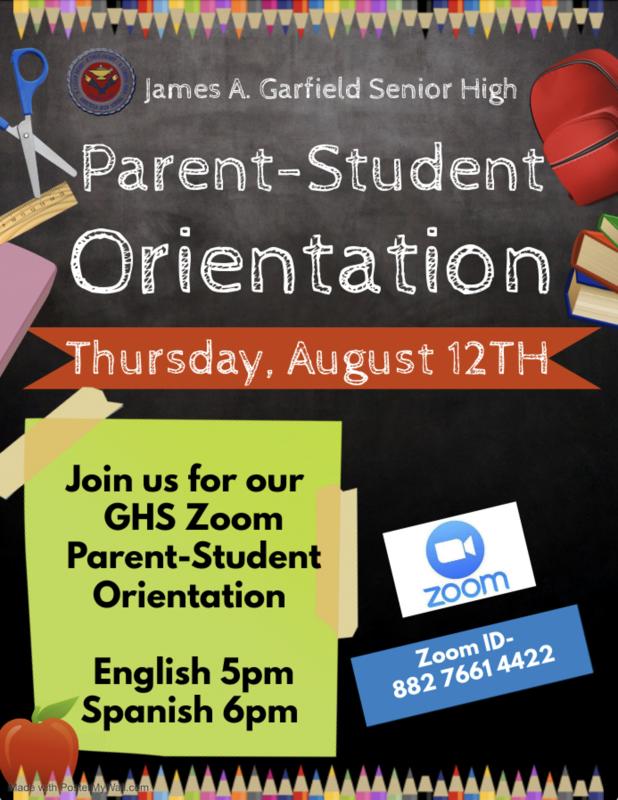 Garfield HS Parent-Student Orientation