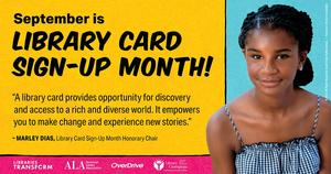A graphic in English to promote Library Card Sign-Up Month