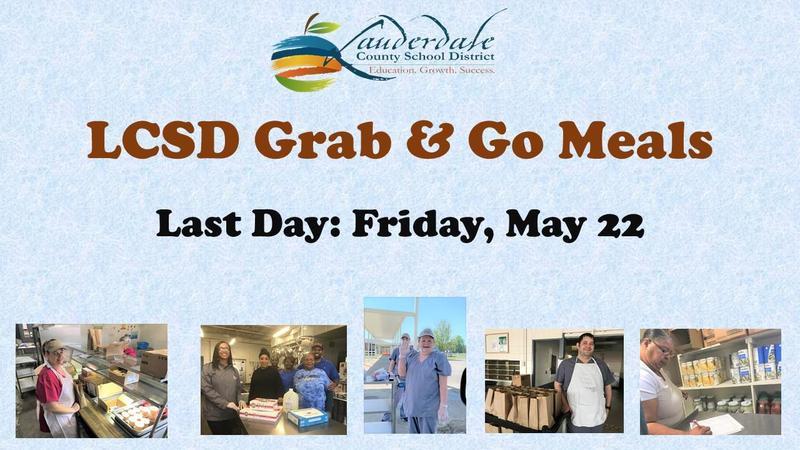 LCSD Grab & Go Meals Ending Date Flyer