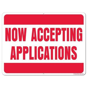 now-accepting-applications-stock-aluminum-sign-18x24_1024x1024.jpg