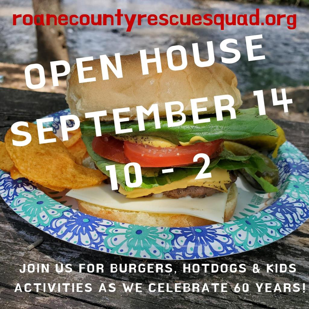 Roane County Rescue Squad Open House Burger with times of 10-2