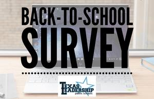 Back to School Survey - Texas Leadership.jpg