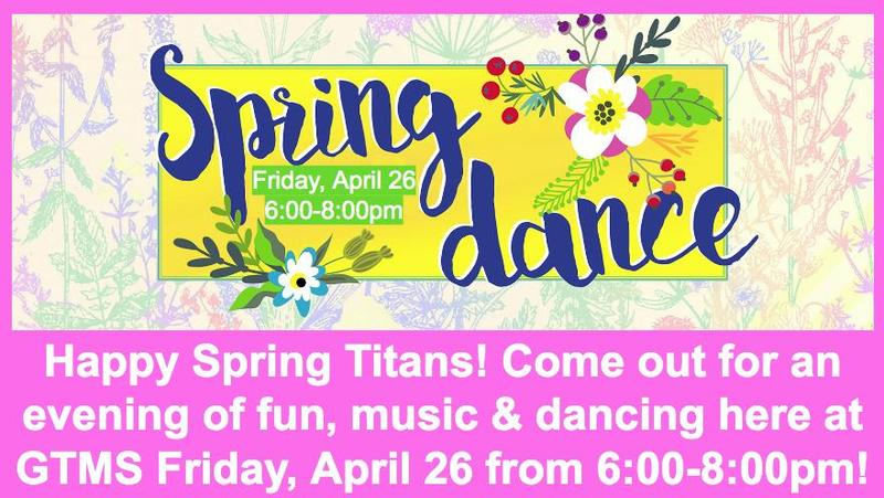 Spring Dance Friday, April 26 from 6:00-8:00pm
