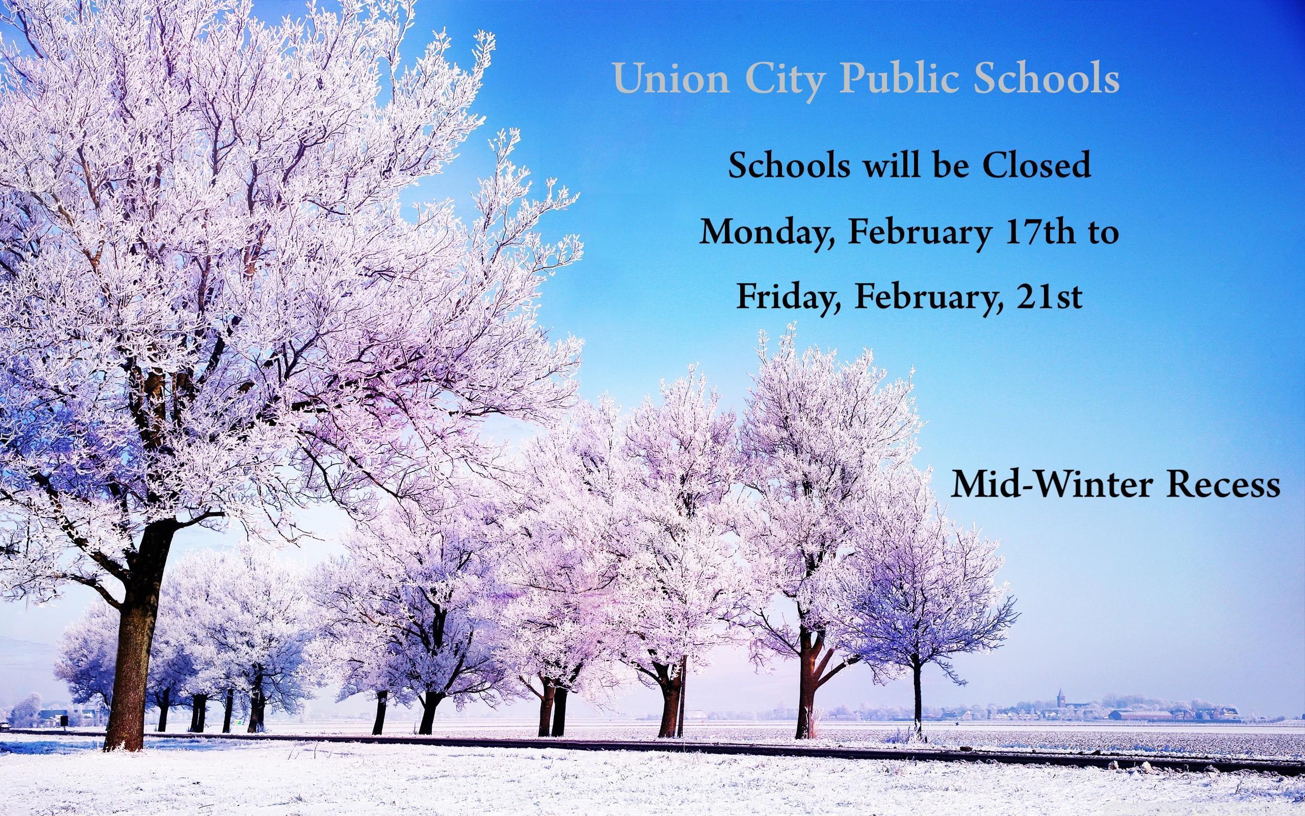 Mid Winter Recess Announcement