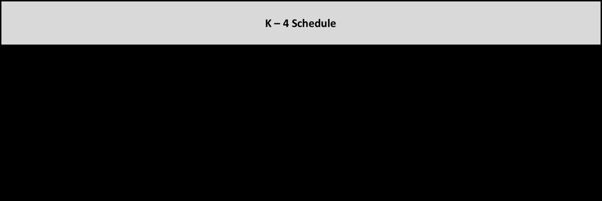 K-4 Schedule