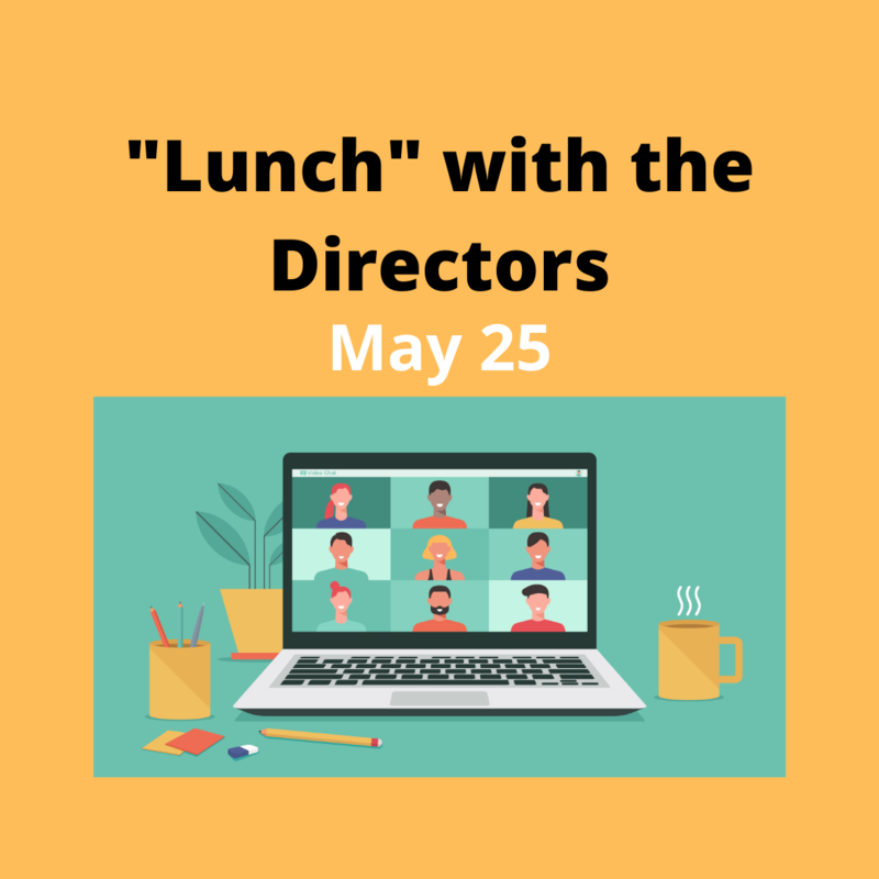 """Did you miss """"Lunch"""" with the Directors on May 25? No problem! Featured Photo"""