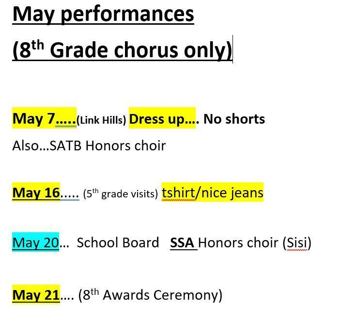 a picture of the 8th grade chorus May schedule