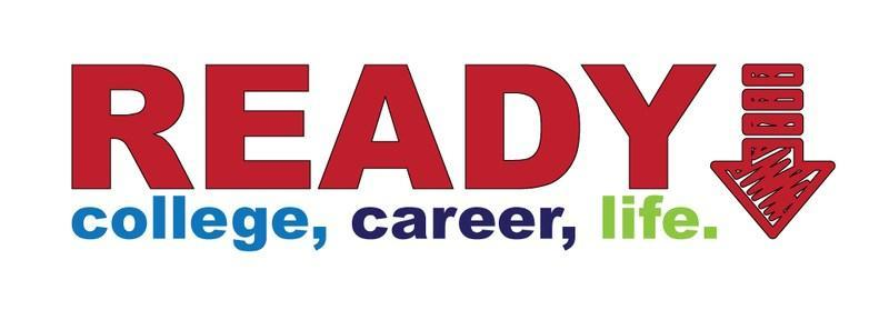Ready College, Career, Life