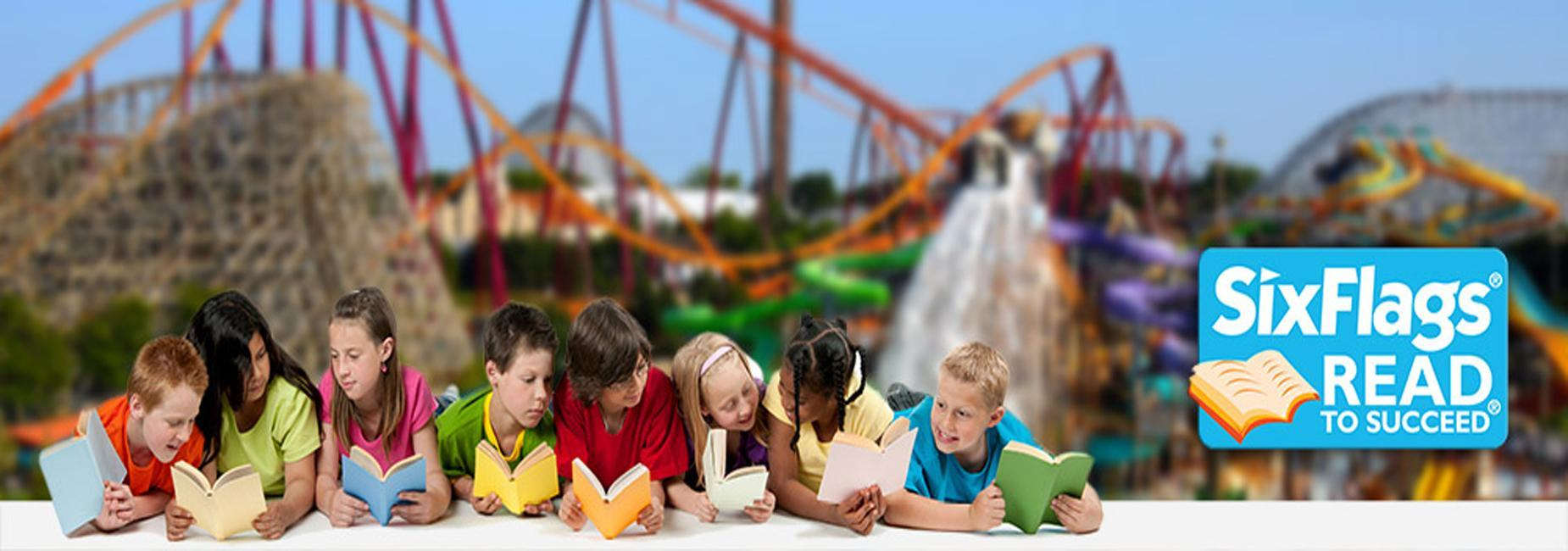 Six Flags Read to Succeed Details coming soon!