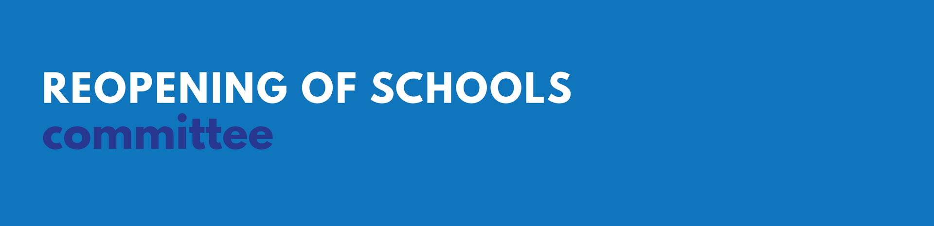 Reopening of School Committee